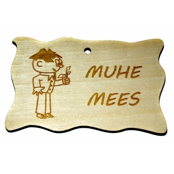 "Plywood sign ""Muhe mees"" Small VS17"