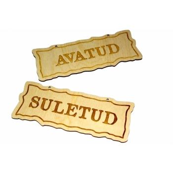 Plywood sign ''Avatud/Suletud''  VS45