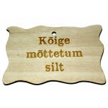 "Plywood sign ""Kõige mõttetum silt...'' Small VS30"