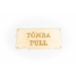 "Plywood sign ""Tõmba/Pull"" S02"